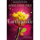 Earthquake by Aprilynne Pike (Paperback, 2014)