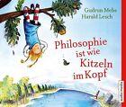 Philosophie ist wie Kitzeln im Kopf von Gudrun Mebs (2013)