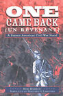 One Came Back (Un Revenant): A Franco-American Civil War Novel by Remi Tremblay (Paperback, 2002)
