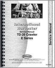 International Harvester Td20e Crawler Service Manual Ih S Td20e