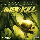 Immortalis / Live at Wacken by Overkill CD 099923233725