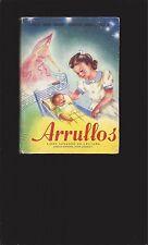 Arrullos (Libro Segundo De Lectura) (Primera Edicion, Especial para Uruguay)