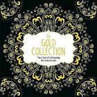 The Gold Collection: The Gift of Colouring for Grown-Ups by Michael O'Mara Books Ltd (Paperback, 2015)