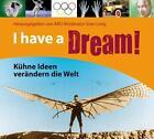 I have a Dream! von Bernd Flessner (2012)