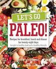Let's Go Paleo: 2015 by Sandra van Schijndel (Paperback, 2015)