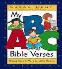My ABC Bible Verses: Hiding God's Word in Little Hearts by Susan Hunt (Hardback, 1998)