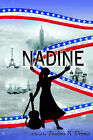 Nadine: The Story of an American Orchestra Conductor by Paulina K Dennis (Paperback / softback, 2001)