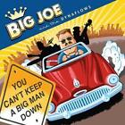 You Cant Keep A Big Man Down von Big Joe And The Dynaflows (2011)