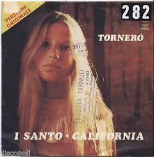 "SANTO CALIFORNIA - Tornero' - VINYL 7"" 45 LP 1974 VG+/VG- CONDITION"