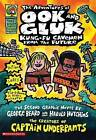 The Adventures of Ook and Gluk, Kung-Fu Cavemen from the Future by Dav Pilkey (Paperback / softback, 2011)