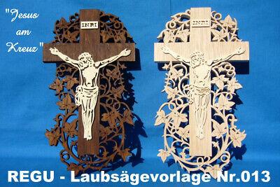 """Antiquitäten & Kunst Laubsägevorlagen Nr.013 F."""" Jesus Am Kreuz """" Zum Selber Sägen & Basteln G Niedriger Preis Regu"""