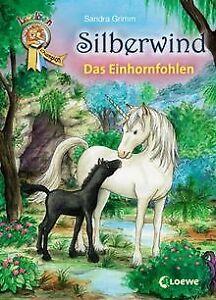 Silberwind-Das-Einhornfohlen-von-Grimm-Sandra-Buch-Zustand-gut