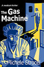 The Gas Machine by Michele Strocel (Paperback / softback, 2002)