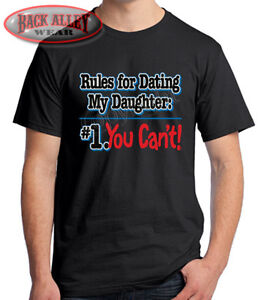 Rules For Dating My Daughter Tee Shirt