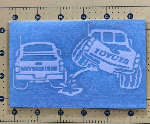 TOYOTA PISS ON MITSUBISHI Truck Vinyl Decal Sticker Vehicle Toolbox Window 417