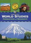 World Studies Foundations of Geography Student Edition by Prentice Hall (Hardback, 2006)