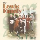 So Fine by The Lewis Family (CD, May-2000, Daywind)