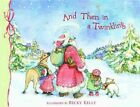and Then in a Twinkling Book | Patrick Regan Becky Kelly HB 0740726447 BNT