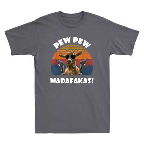 Goats Pew Pew Madafakas Funny Goat with Gun Vintage Retro Men/'s Black T-Shirt