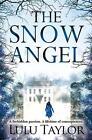 The Snow Angel von Lulu Taylor (2014, Taschenbuch)