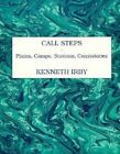 Call Steps: Plains, Camps, Stations, Consistories by Kenneth Irby (Paperback / softback, 1998)