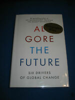 The Future Global Change By Al Gore Signed 1st/1st 2013 Hcdj Brand