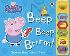 Peppa Pig: Beep Beep Brrrm! by Penguin Books Ltd (Board book, 2016)