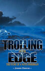 Trolling on the Edge: The Story of a Noyo Fisherman by Jeanne Duncan (Paperback, 2001)