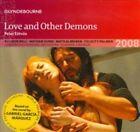 Peter Eotvos - Péter Eötövs: Love and Other Demons (2013)