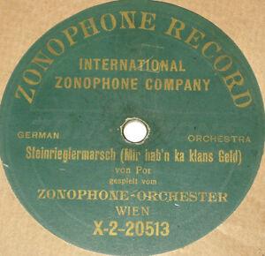78rpm-Zonophone-2-20512-JUCHE-D-STEIRER-KOMMEN-STEINRIEGLERMARSCH-Por