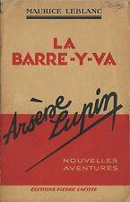 RARE EO 1931 MAURICE LEBLANC + ARSÈNE LUPIN : LA BARRE-Y-VA