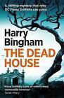 The Dead House by Harry Bingham (Paperback, 2017)