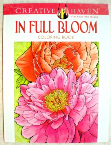 Dover Creative Haven IN FULL BLOOM Adult Coloring Book Ruth Soffer 2014*