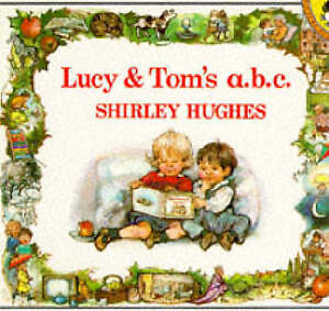Lucy and Tom's ABC (Picture Puffin) by Shirley Hughes, Acceptable Book (Paperbac
