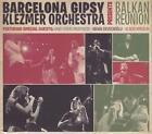 Balkan Reunion von Barcelona Gipsy Klezmer Orchestra (2015)