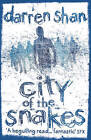 City of The Snakes by Darren Shan (Paperback, 2010)