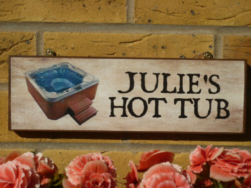 MADE TO ORDER HOT TUB SIGN GARDEN PATIO SIGN GARDEN FUN GIFT JACUZZI WHIRLPOOL