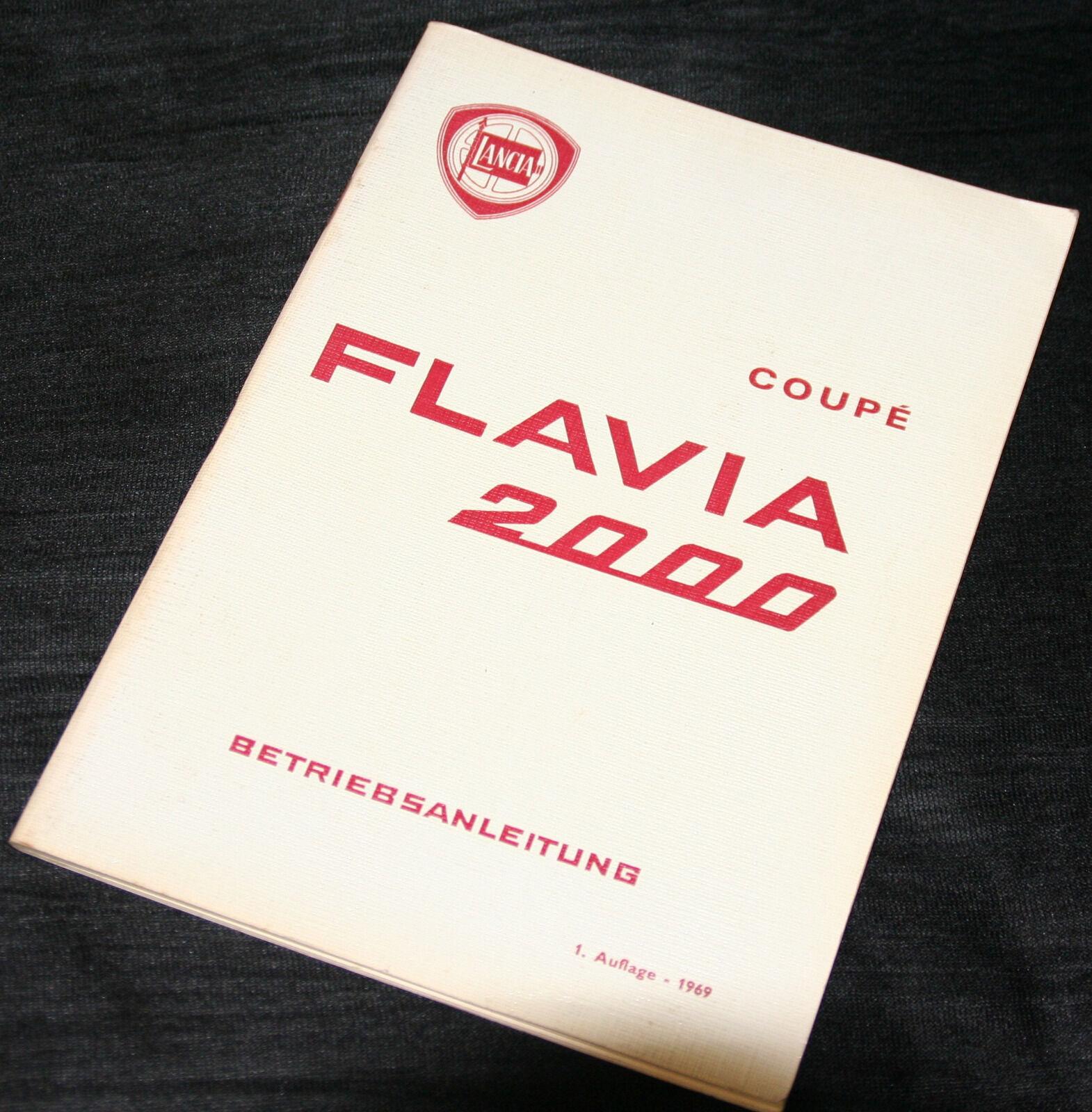 Betriebsanleitung für Lancia Flavia 2000 Coupe 1. Auflage von 1969 in Deutsch