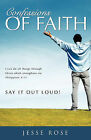 Confessions of Faith by Jesse Rose (Paperback / softback, 2009)