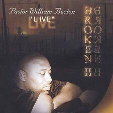 Becton, Pastor William: Broken 2: Live  Audio Cassette