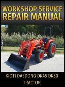 kioti daedong dk45 dk50 tractor workshop repair manual