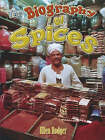 Biography of Spices by Ellen Rodger (Paperback, 2005)