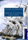 The Blackwall Frigates von Basil Lubbock (2015, Taschenbuch)