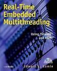 Real-time Embedded Multithreading: Using ThreadX and ARM by Edward L. Lamie (Paperback, 2004)