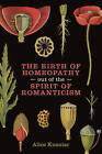 The Birth of Homeopathy out of the Spirit of Romanticism by Alice A. Kuzniar (Paperback, 2017)