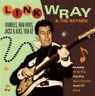 Rumbles Raw-hides Jacks & Aces 1956 - 1962 Link Wray & The Raymen Audio CD