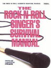 The Rock-n-Roll Singer's Survival Manual by Mark Baxter (Paperback, 1992)