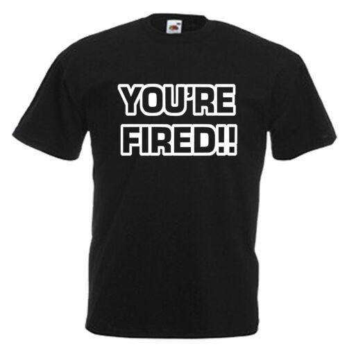 Vous êtes viré limogé Adultes Hommes T Shirt