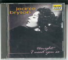 "JEANIE BRYSON ""Tonight I need You so"" - CD Telarc 1994 NEU & OVP"