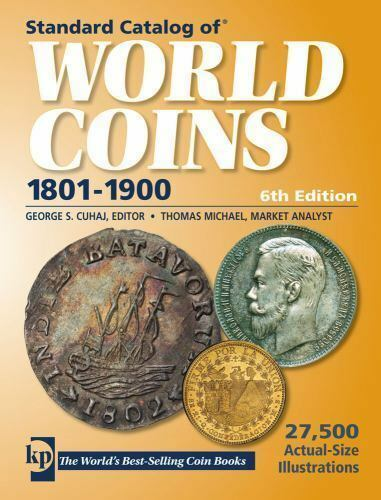 Standard Catalog Standard Catalog Of World Coins 1801 1900 By